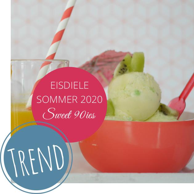 Sweet 90ies: Unsere neue Sommer-Eisdiele 2020